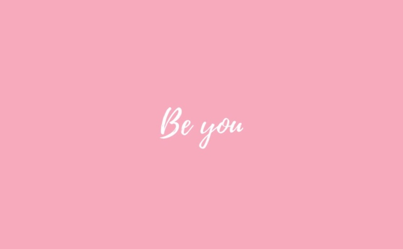 Be you♥